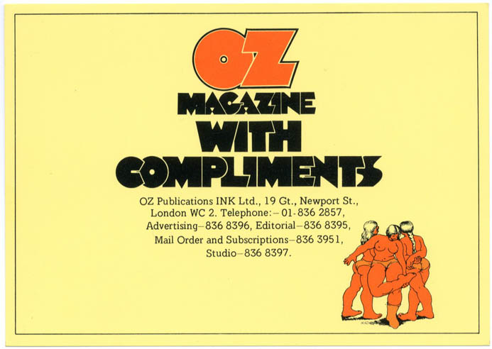 An 'Oz Magazine With Compliments' postcard, designed by Richard Adams for Oz mail order, c. 1972. OZ.