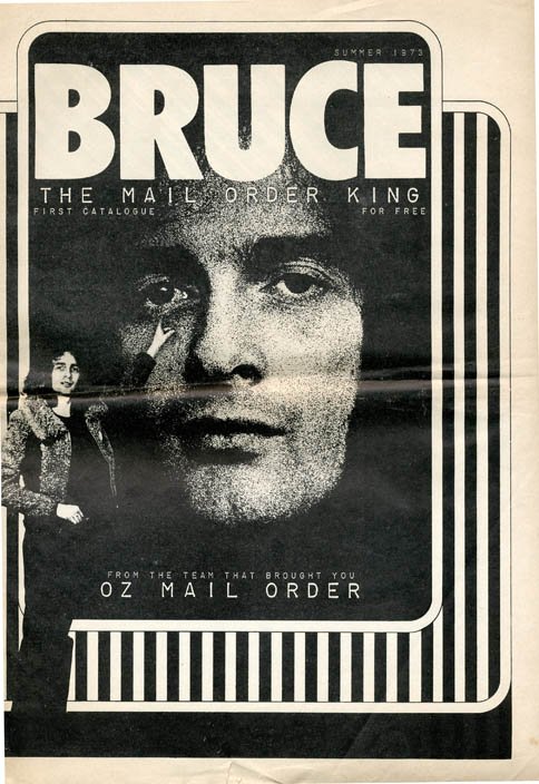 Bruce - The Mail Order King. First Catalogue - From the Team that Brought You Oz Mail Order (Harrow, Middlesex: Summer 1973). OZ.