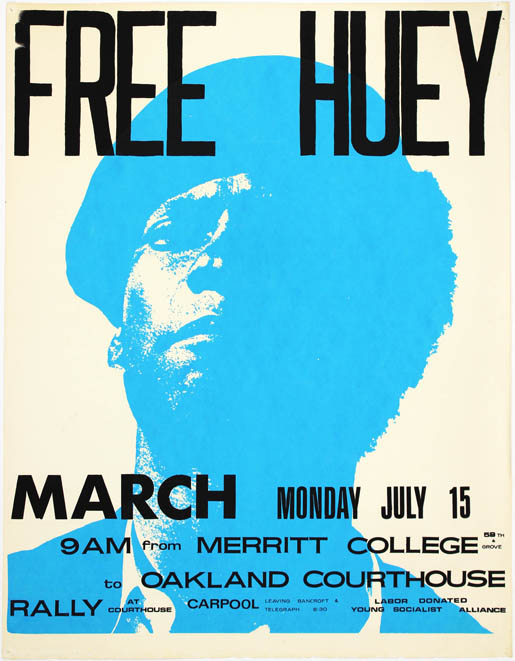 Original 'Free Huey' poster announcing a march from Merritt College (where Huey Newton had earned an associate in arts degree and been active in the Afro-American Association) to the Oakland (Alameda County) Courthouse on 15th July, 1968. BLACK PANTHERS.