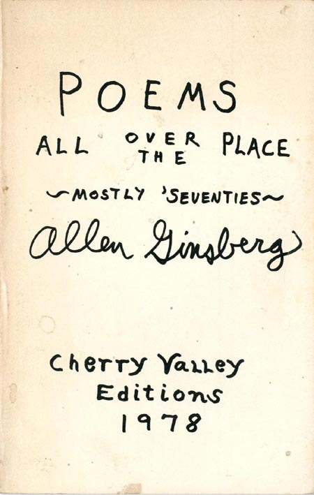 Poems All Over The Place, Mostly Seventies. Allen GINSBERG.