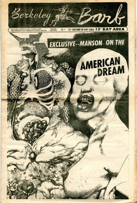 """""""Your American Dream Killed All The Free People"""" in BERKELEY BARB #257 (17th July, 1970). Charles MANSON."""