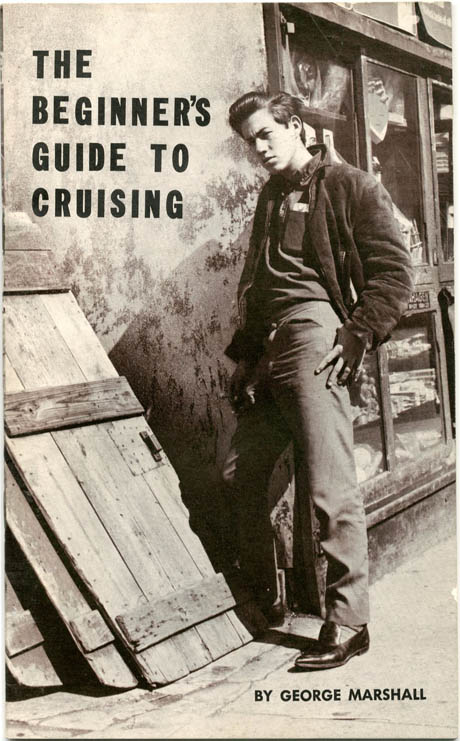 The Beginner's Guide to Cruising. George MARSHALL, pseud. George Henderson.