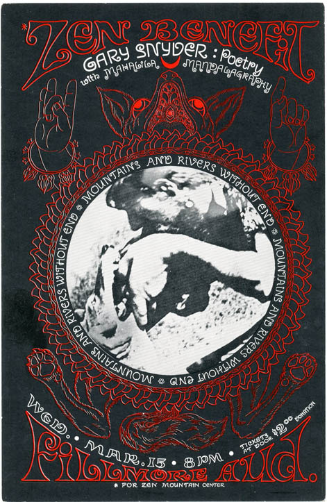 "Large postcard announcing a ""Zen Benefit"" (for the Zen Mountain Center), featuring Gary Snyder (""Poetry with Mahalila Mandalagraphy"") at the Fillmore, San Francisco, on Wednesday 15th March (1967). Gary SNYDER."