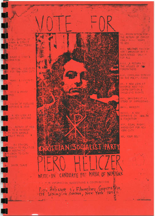UNTITLED (front cover reproduces a 'Vote For Piero Heliczer' flyer).