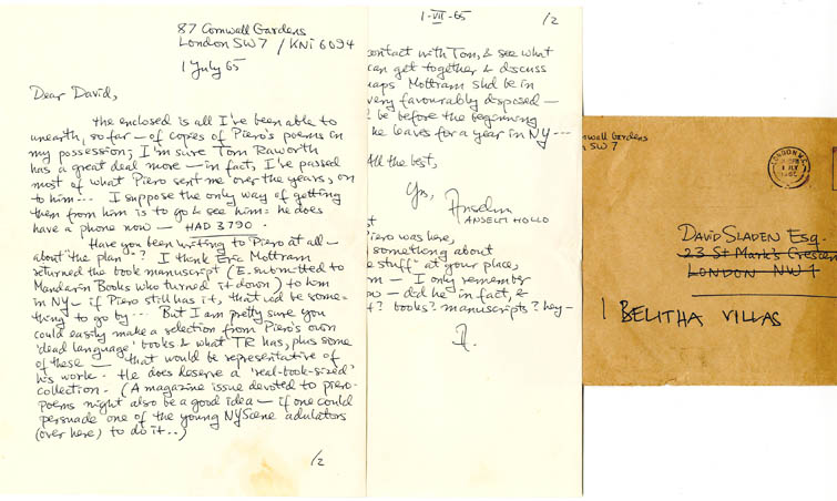 Autograph letter signed from Anselm Hollo to David Sladen, dated July 1, 1965, with nine typescript copies of poems by Piero Heliczer enclosed.
