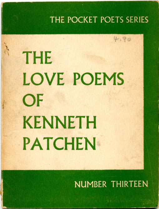 The Love Poems of Kenneth Patchen. Kenneth PATCHEN.