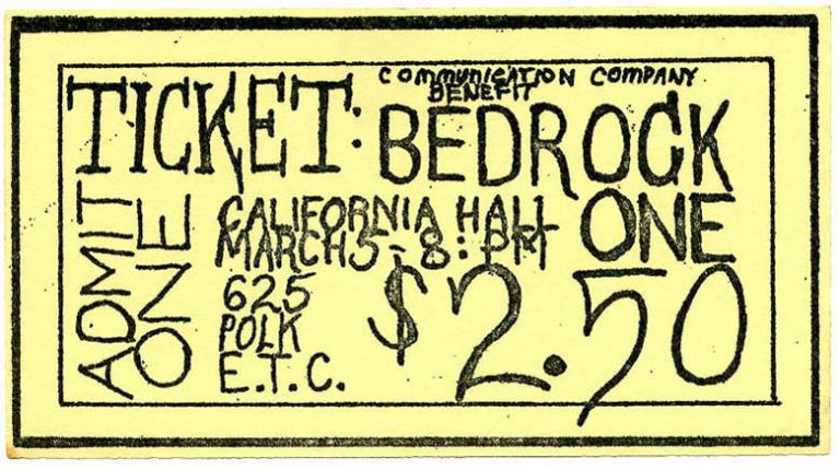 BEDROCK ONE. Original Bedrock One ticket, printed by the Communication Company for the benefit event for itself at the California Hall, San Francisco, March 5, 1967.