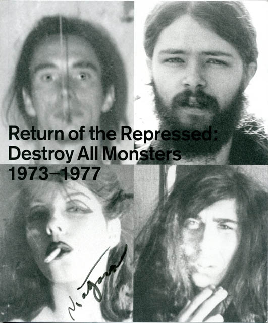 Return of the Repressed: Destroy All Monsters 1973-1977. DESTROY ALL MONSTERS.