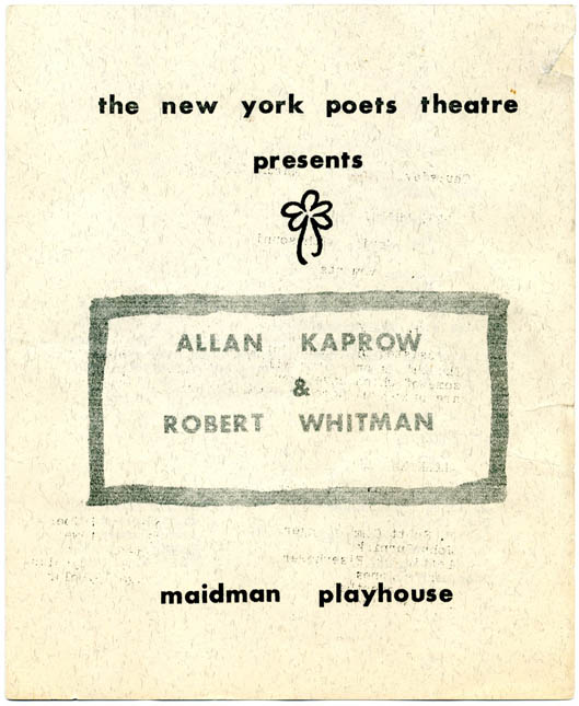 Original programme for 'A Happening' by Kaprow and Whitman's 'Movies With Sound, Song and Play' at the Maidman Playhouse, NYC, March 22, 1962, part of the Poets Festival organised by The New York Poets Theatre. Allan KAPROW, Robert WHITMAN.