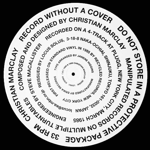 Record Without A Cover. Christian MARCLAY.