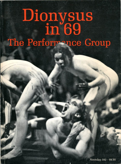 Dionysus in 69. PERFORMANCE GROUP, The.