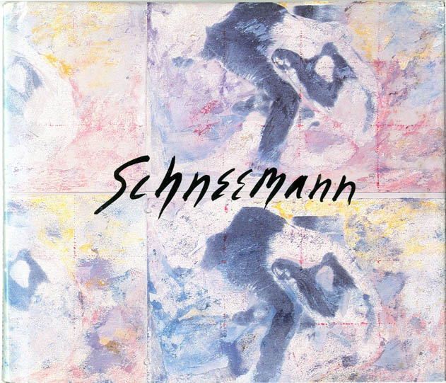 Early Work & Recent Work. Carolee SCHNEEMANN.