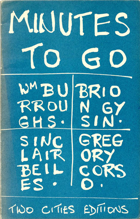 Minutes To Go. William S. BURROUGHS, Brion GYSIN, Gregory CORSO, Sinclair BEILES.
