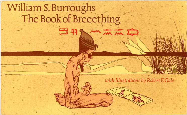 The Book of Breeething. William S. BURROUGHS.