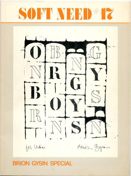 SOFT NEED #17 - Brion Gysin Special (Basel-Paris: Expanded Media Editions, October 1977). Brion GYSIN, contributes.