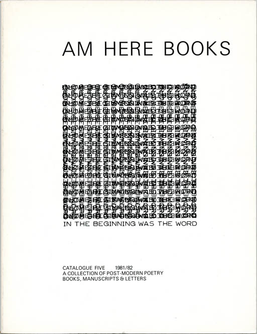 In The Beginning Was The Word. A Collection of Post-Modern Poetry Books, Manuscripts & Letters. William S. BURROUGHS, contributes.