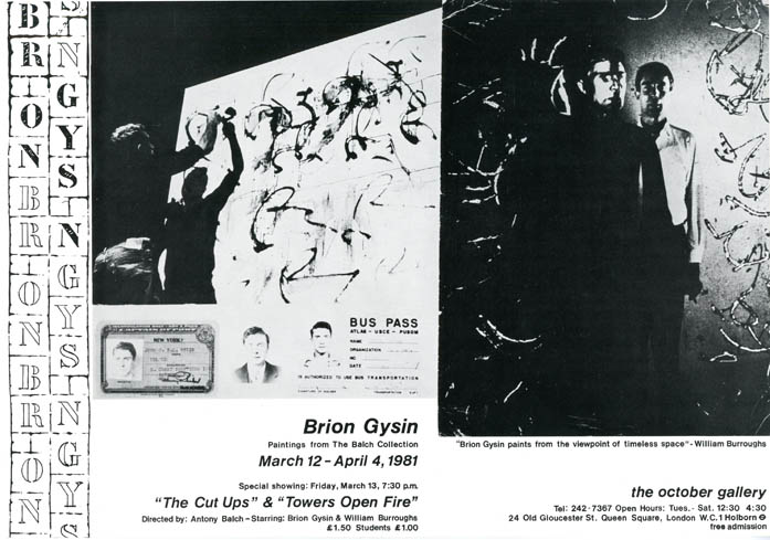 Small poster announcing the exhibition of paintings by Brion Gysin shown at the October Gallery, London, March 12 - April 4, 1981. Brion GYSIN.