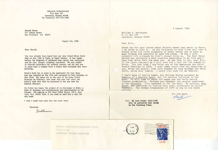 """A typed letter signed ('William') from William Burroughs to Harold Norse, dated August 4, 1986, informing him of the death of """"our dear friend Brion Gysin"""". Together with Norse's reply, a tls dated August 9, 1986. William S. BURROUGHS, Harold NORSE."""