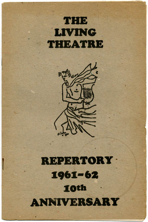 THE LIVING THEATRE: REPERTORY 1961-62 10th Anniversary.