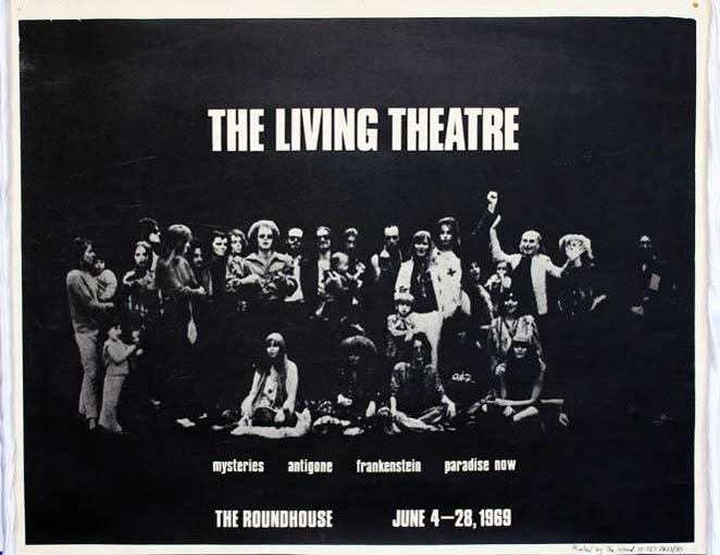 THE LIVING THEATRE AT THE ROUNDHOUSE.