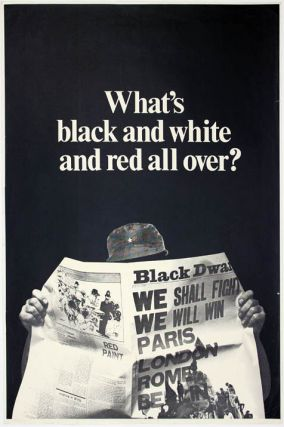 "Original advertising poster for Black Dwarf, headlined ""What's black and white and red all..."