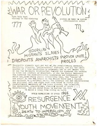 Two mimeographed flyers, 'Provos of New York' and 'War or Revolution', issued by the Resurgence...