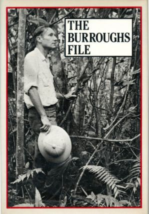 The Burroughs File. William S. BURROUGHS.