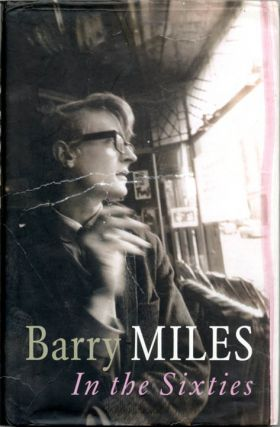 In the Sixties. Barry MILES