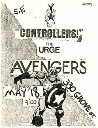 Original b/w flyer announcing The Avengers plus Controllers! and The Urge at 330 Grove St., San...