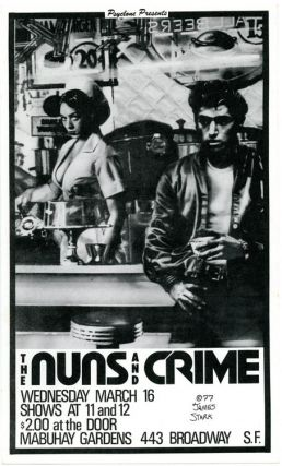 Original small-size poster designed by James Stark announcing Crime and the Nuns at the Mabuhay,...