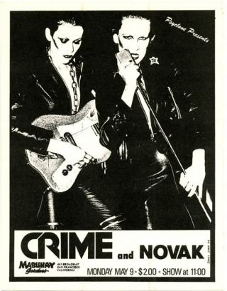 Original handbill designed by James Stark announcing Crime with Novak at the Mabuhay, SF, 9th May...