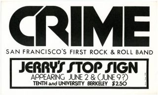 Original poster designed by James Stark announcing Crime at Jerry's Stop Sign, Berkeley, 2nd June...