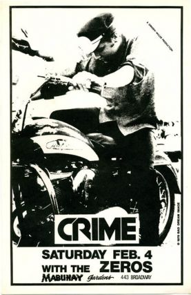 Original poster announcing Crime with The Zeros at the Mabuhay, SF, 4th February (1978). CRIME
