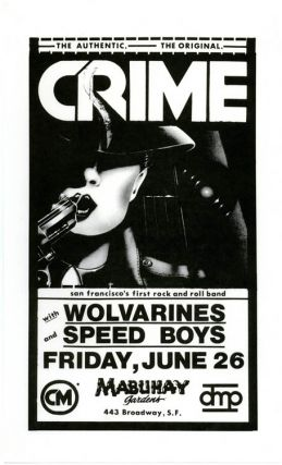 Original small-size poster announcing Crime with Wolvarines and Speed Boys at the Mabuhay, SF,...
