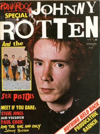 PUNK ROCK SPECIAL - JOHNNY ROTTEN AND THE SEX PISTOLS Vol. 1, #1 (NY: Spring 1978
