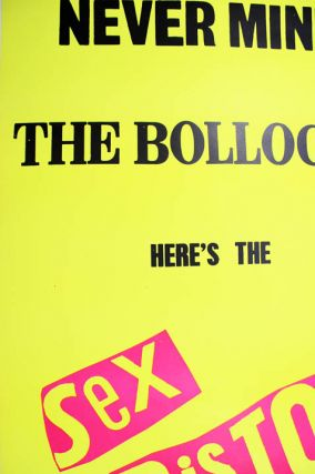 Original promotional poster designed by Jamie Reid for the release of the Sex Pistols' LP record, 'Never Mind The Bollocks Here's The Sex Pistols' (October 1977).