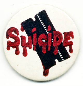 A very early badge (probably the first) promoting Suicide, c. 1975/76. SUICIDE