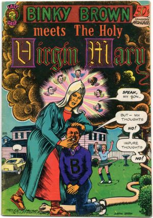 BINKY BROWN MEETS THE HOLY VIRGIN MARY (Berkeley, CA: Last Gasp Eco-Funnies, 1972