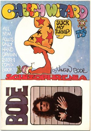 CHEECH WIZARD SCHIZOPHRENIA (Berkeley, CA: Last Gasp Eco-Funnies, 1973