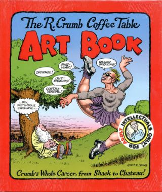 The R. Crumb Coffee Table Art Book. R. CRUMB