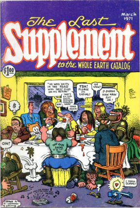 Front cover, The Realist Presents The Last Supplement to the Whole Earth Catalog. R. CRUMB