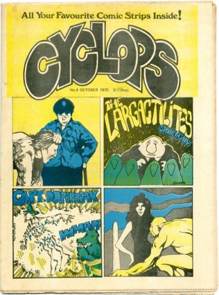 CYCLOPS #1-4 (London: Innocence & Experience [Publishers] Ltd., July-October 1970) - all published.