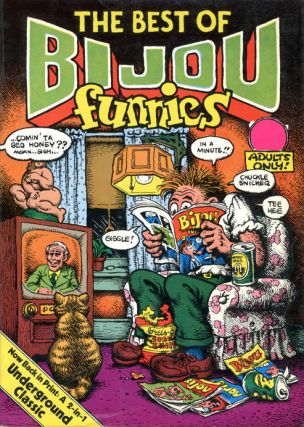 The Apex Treasury of Underground Comics/The Best of Bijou Funnies.