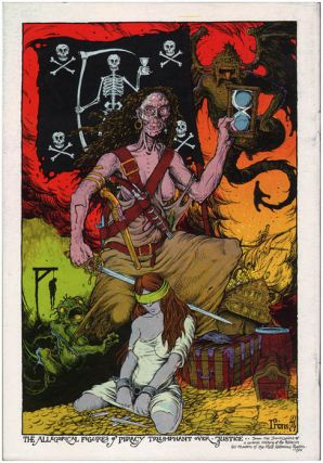 """Original artwork, signed and dated """"Irons 74"""". Published and titled """"The Allegorical Figures of Piracy Triumphant over Justice"""" on the back cover of Slow Death #7 (SF: Last Gasp, 1976)."""
