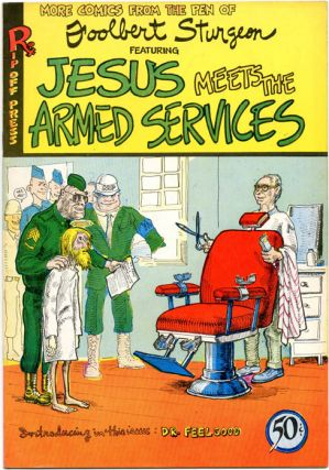 JESUS MEETS THE ARMED SERVICES (SF: Rip Off Press, 1970