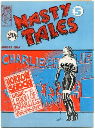 NASTY TALES #1-7 (London: Bloom Publications: April 1971-Winter 1972) - all published.