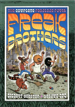 The Complete Fabulous Furry Freak Brothers - Volume 1. Gilbert SHELTON