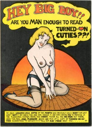 TURNED ON CUTIES (SF: Golden Gate Publishing Co., 1972).
