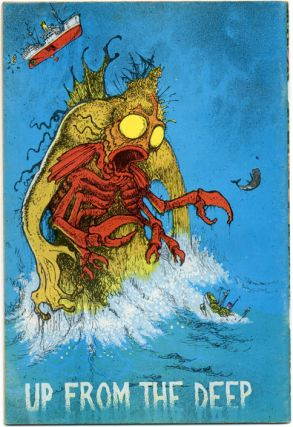 UP FROM THE DEEP (SF: Rip Off Press, 1971).