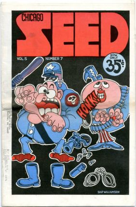 Full-page front cover art, CHICAGO SEED Vol. 5, #7 (July 1970). Skip WILLIAMSON